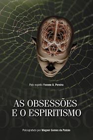 As Obsessões e o Espiritismo